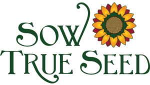 Buy Sow True Seeds and Help Us Fundraise!